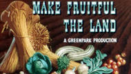 Make Fruitful the Land thumbnail